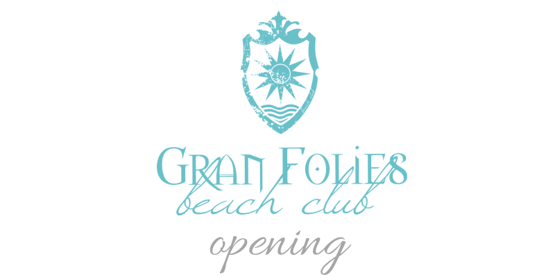 Apertura Beach Club Gran Folies